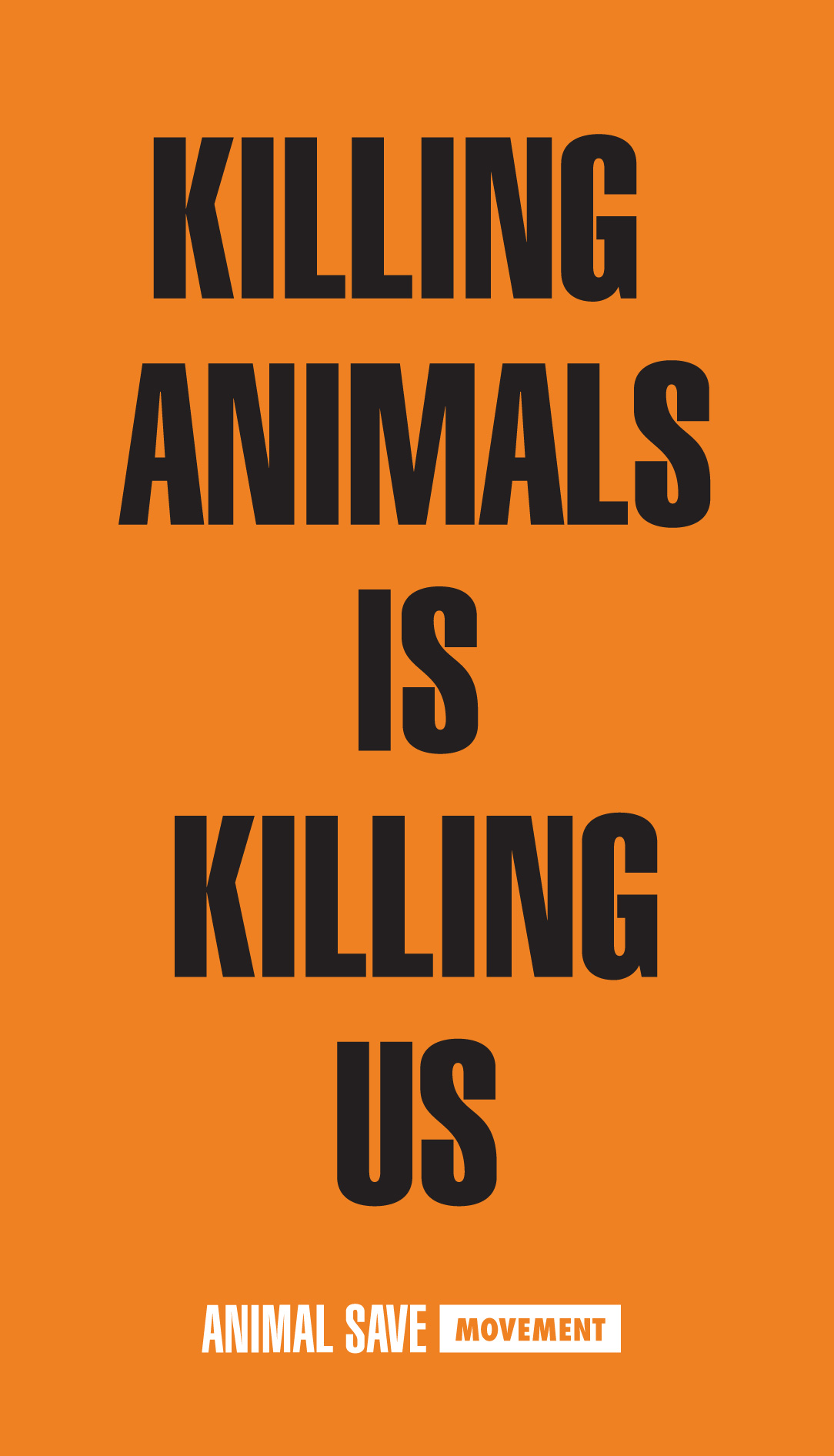 Killing Animals is Killing Us Animal Save sticker