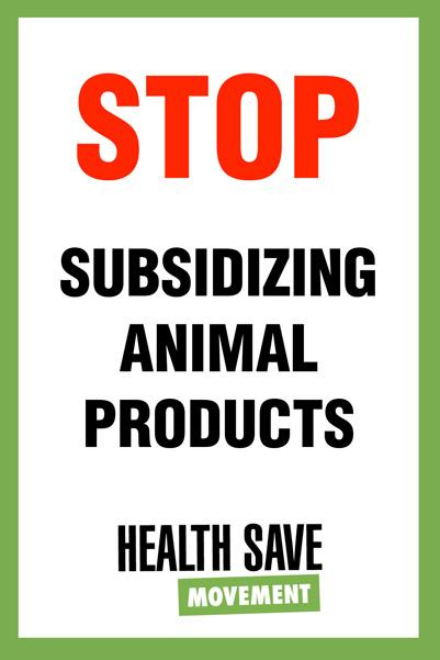 Stop subsidizing animal products
