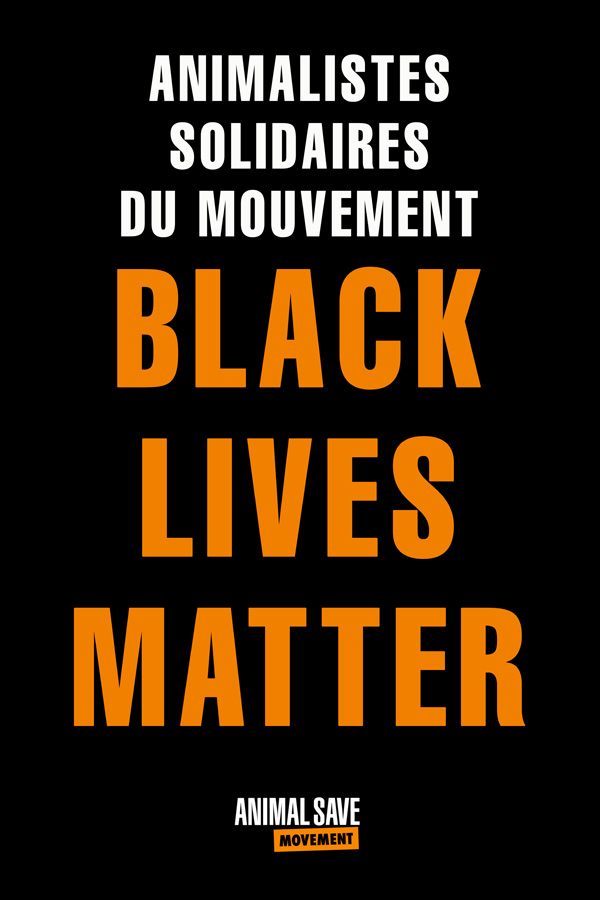 Animalistes_Solidaires Du Movement BLM