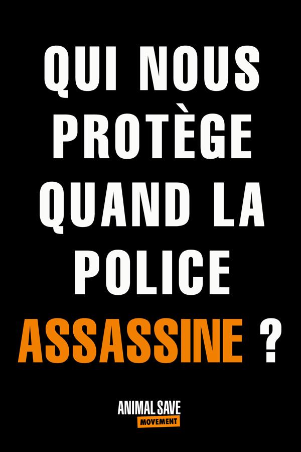 Qui nous protege quand la police assassine?