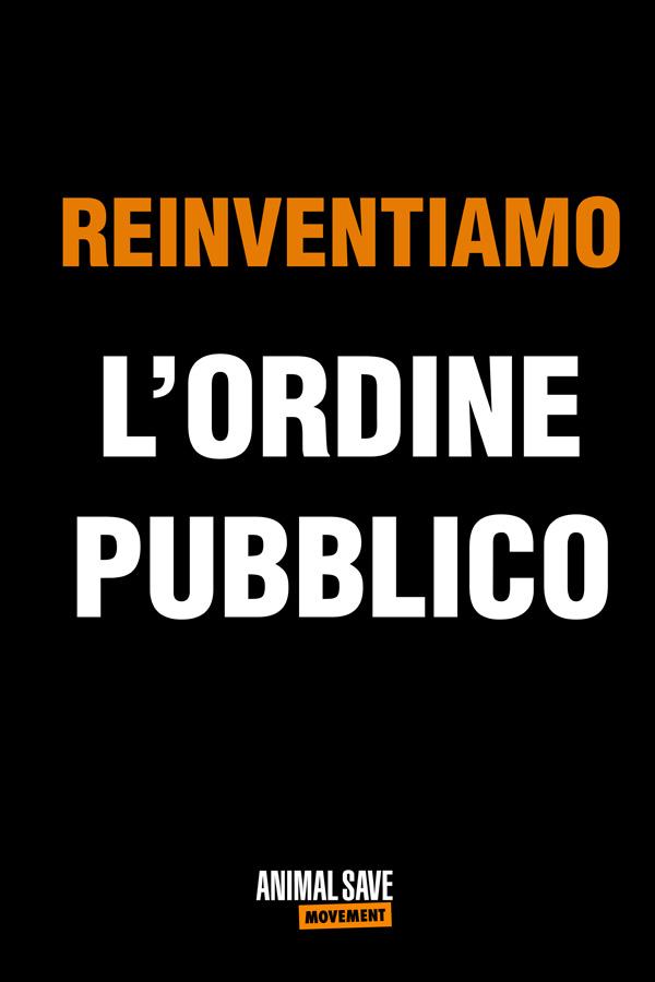 Reinventiamo L'ordine Pubblico