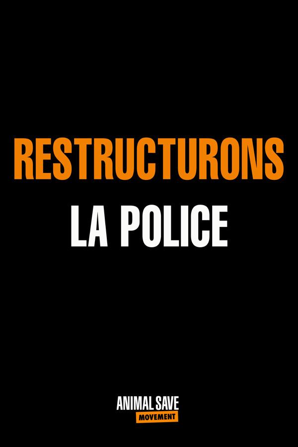 Restructurons La Police